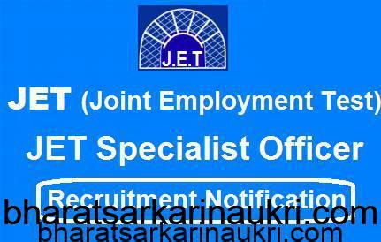 JET Specialist Officer,