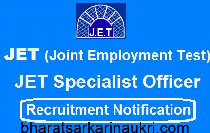JET Specialist Officer,