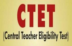 Central Teacher Eligibility Test Recruitment, CTET Teacher Recruitment, CTET Exam